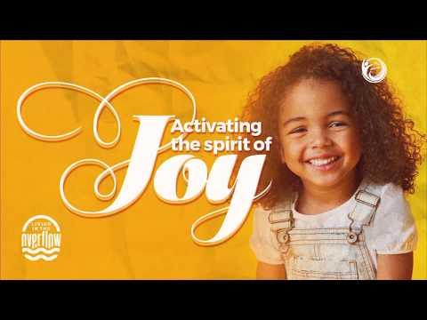 Activating the Spirit of Joy  Godman Akinlabi (June 7th 2020)