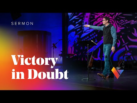 Revelation: Victory in Doubt - Week 2 - Sermons - Matt Chandler