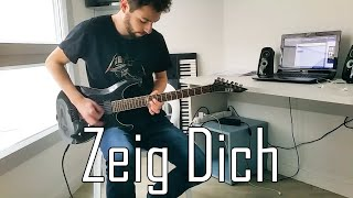 Zeig Dich Full Guitar Cover [HD]