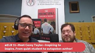 #ELB 72 Meet Corey Taylor--my former student_we discuss his life & craniofacial journey