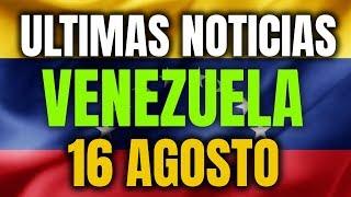 NOTICIAS DE HOY EN VENEZUELA! PIDEN ROMPER CON CUBA ULTIMAS NOTICIAS VENEZUELA HOY 16 AGOSTO