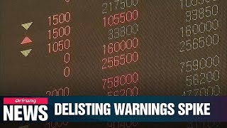 No. of listed firms in S. Korea under threat of delisting hits 5 year high in July