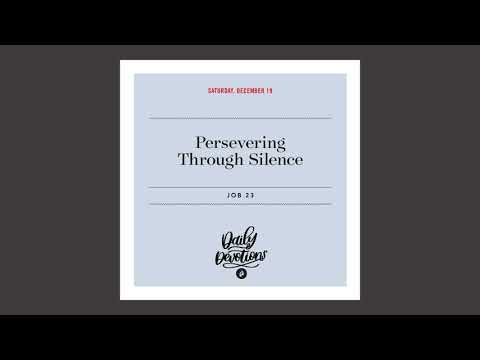 Persevering Through Silence   Daily Devotional