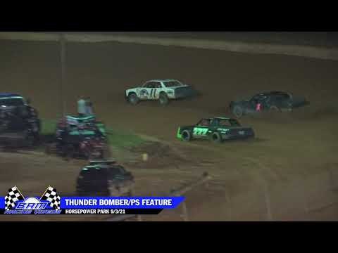 Thunder Bomber/PS Feature - HorsePower Park 9/3/21 - dirt track racing video image
