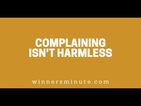 Complaining Isnt Harmless // The Winner's Minute With Mac Hammond