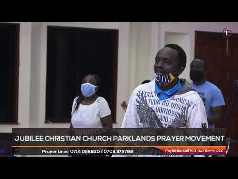 Jubilee Christian Church Parklands -Prayer Movement -31st July 2020  Paybill No: 545700 - A/c: JCC