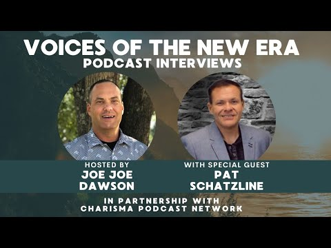 Voices of the New Era with Pat Schatzline