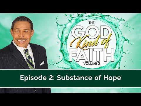 Substance of Hope - The GOD Kind of Faith Vol. 2