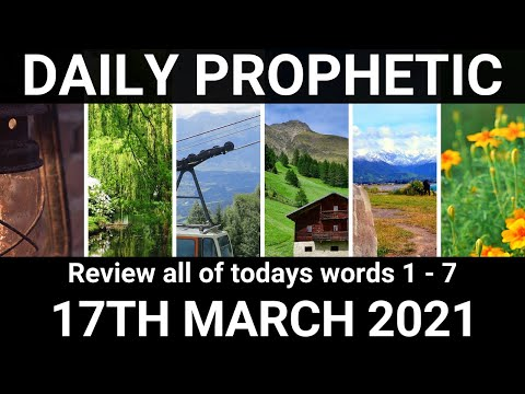 Daily Prophetic 17 March 2021 All Words