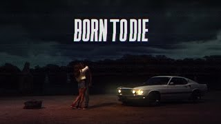 Born To Die (Dan Terminus Remix) Synthwave
