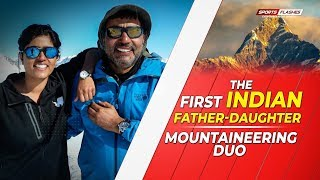 The First Indian Father-Daughter Mountaineering Duo | SportsFlashes