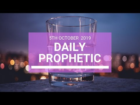 Daily Prophetic 5 October 2019   Word 4