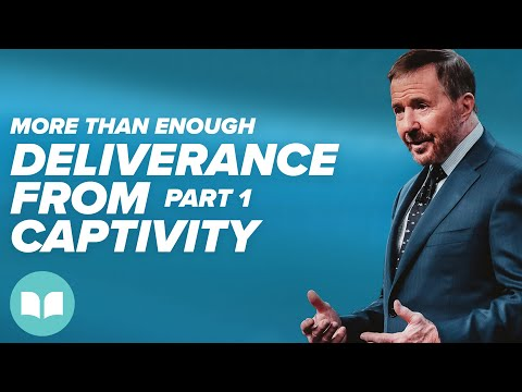 More Than Enough: Deliverance from Captivity, Part 1 - Mac Hammond