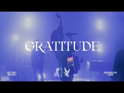 Gratitude - Brandon Lake  House of Miracles (Live)