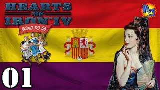 Let's Play Hearts of Iron 4 Democratic Spain | Road to 56 Mod HOI4 Gameplay Episode 1