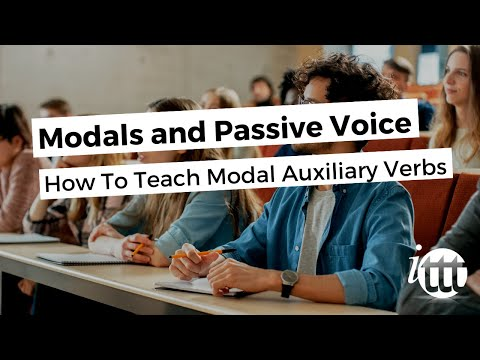 Modals and Passive Voice - How To Teach Modal Auxiliary Verbs