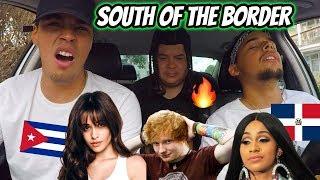 Ed Sheeran - South of the Border (feat. Camila Cabello & Cardi B) REACTION REVIEW