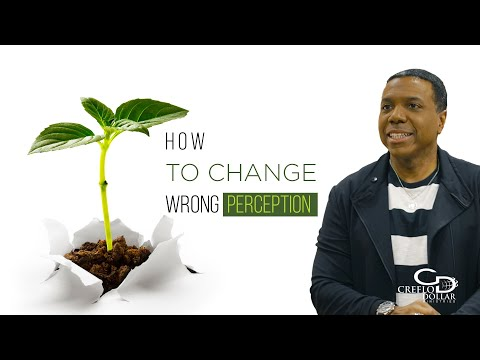 03 25 20 - How To Change Wrong Perception