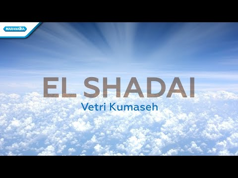 El Shadai - Vetri Kumaseh (with lyric)
