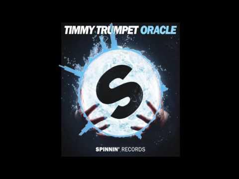Timmy Trumpet - Oracle (Radio Edit)