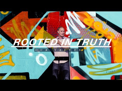 Our Values  Rooted in Truth  Revelation 2.18-29