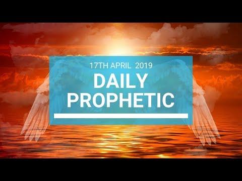 Daily Prophetic 17 April 2019