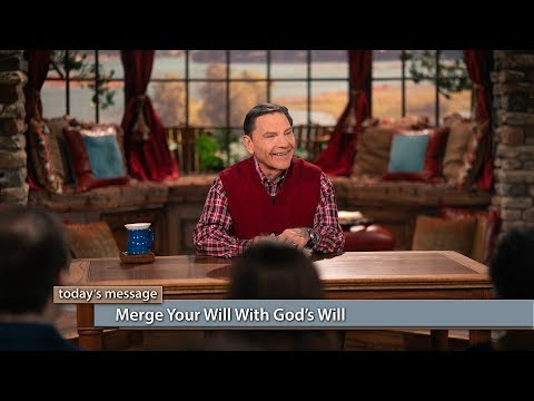 Merge Your Will With Gods Will
