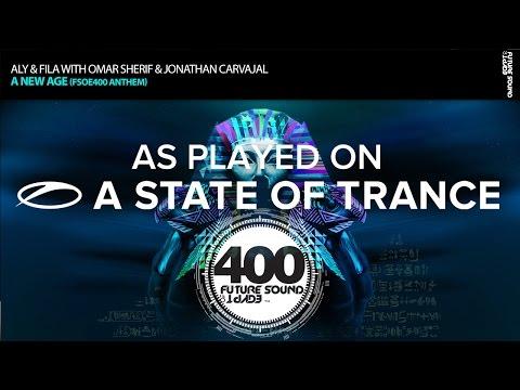 Aly & Fila with Omar Sherif & Jonathan Carvajal - A New Age (FSOE400 Anthem) [ASOT721] - UCalCDSmZAYD73tqVZ4l8yJg
