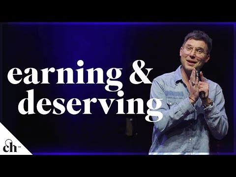 Earning & Deserving // Judah Smith