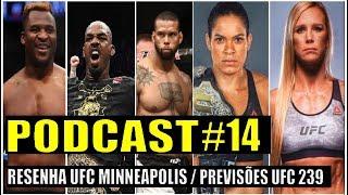 PODCAST #14 PART. FABIO LIMA / UFC 239 JONES X MARRETA/ RESENHA UFC MINNEAPOLIS