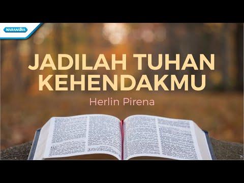 Jadilah Tuhan KehendakMu - Herlin Pirena (with lyric)
