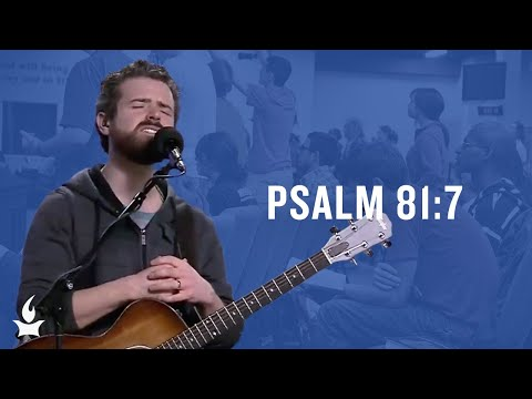 Psalm 81:7 (spontaneous) -- The Prayer Room Live Moment