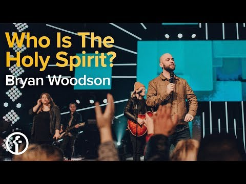 Who is the Holy Spirit  Pastor Bryan Woodson