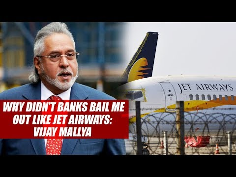 Why didn't banks bail me out like Jet Airways: Vijay Mallya