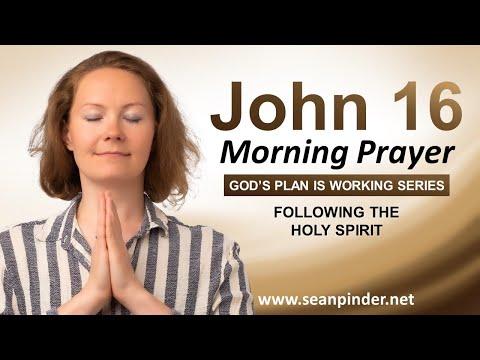 FOLLOWING the HOLY SPIRIT - Morning Prayer