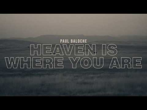 Paul Baloche - Heaven is Where You Are (Official Lyric Video)