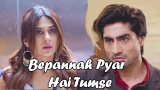 Watch Bepannah Pyar Hai Tumse Whatsapp Status Bepanah Title