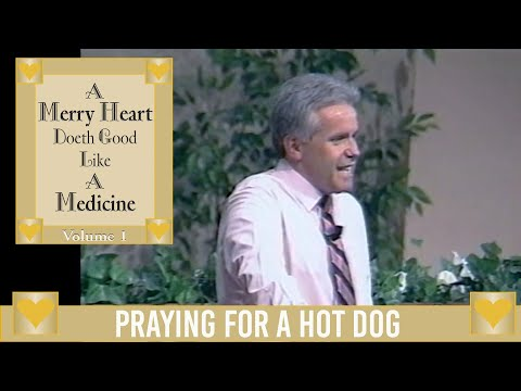 Merry Heart:  Praying for a Hot Dog  Jesse Duplantis