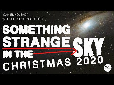 Something Strange in the Sky Christmas 2020  Daniel Kolenda  Off the Record