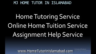 MJ HOME TUTOR IN ISLAMABAD HOME TUITION SERVICE | Home Tutor Required in Islamabad