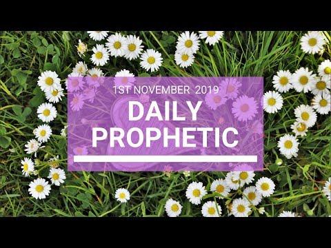 Daily Prophetic 1 November 2019 Word 4