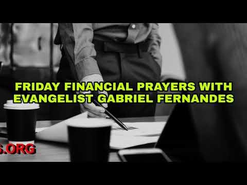GOD WILL GIVE YOU BREAKTHROUGH, Friday Financial Prayers with Ev Gabriel Fernandes