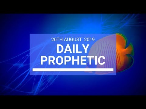 Daily prophetic 26 August 2019  Word 2