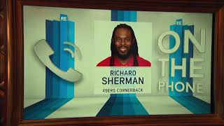 Richard Sherman On the Players Biggest Issues With the New CBA | The Rich Eisen Show | 8/23/19