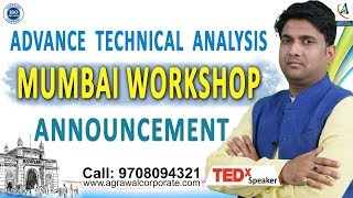 Mumbai Advance Technical Analysis Workshop Announcement - Agrawal Corporate