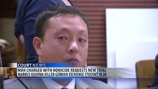 Missoula man charged with homicide wants new trial