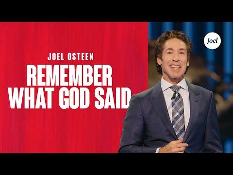 Remember What God Said  Joel Osteen