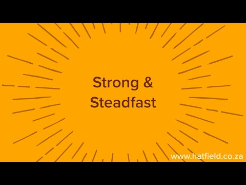 Strong & Steadfast  Tuesday, 5 May
