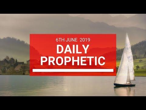 Daily Prophetic 6 June 2019   Word 2