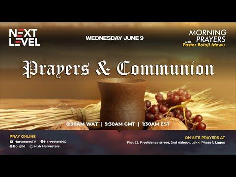 Next Level Prayers  Prayers & Communion  Pst Bolaji Idowu  9th June 2021
